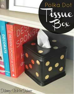 Honey We're Home: DIY Gold Polka Dot Tissue Box