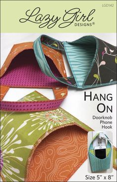 Hang On: beautiful hanging pocket to hold life's necessities nearby. Great for gifts.