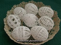 Схемы обвязки крючком пасхальных яиц. Рукодельниц, которых интересует handmade…