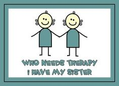 @ My Tohs ~ love you all !!   The best is sister therapy with wine :)