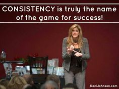 top ten quotes from dani johnson Dani Johnson, Steps To Success, Blog Topics, Meaningful Words, Life Planner, Good People, Self Improvement, Believe In You, Personal Development