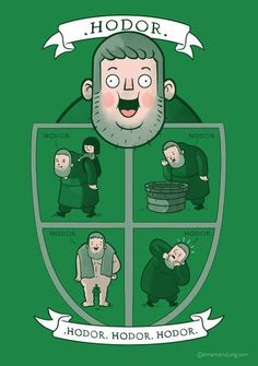 Hodor - Games of Thrones #got #agot #asoiaf