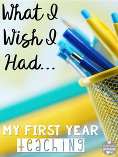 What I Wish I Had My First Year Teaching {with A Love of Teaching}