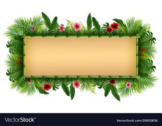 Blank sign with tropical forest background vector image on VectorStock Frame Border Design, Boarder Designs, Page Borders Design, Powerpoint Background Design, Background Design Vector, Cute Powerpoint Templates, Boarders And Frames, Blank Sign, Flower Phone Wallpaper