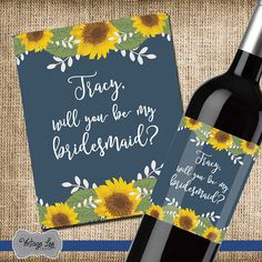 Will You Be My Bridesmaid Wine Label, Custom Wine Label, Wine For Bridesmaids, Asking Bridesmaids, Bridesmaid Proposal, Sunflower Bridesmaid  Will you be my bridesmaid wine bottle labels. Say I Do with your friends by your side. Looking for a unique way to ask your wedding party? These wine bottle labels are just the thing. The label features a navy and sunflower color scheme.  HOW IT WORKS ------------------------------------------------------------------------ 1. Each label measures 4x5…