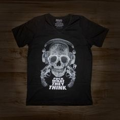 T-shirt Fuck What They Think