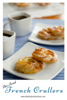 "French Crullers- Classic pâte à choux ""fried"" in an air fryer to make delicious light airy French Crullers! Yummy Drinks, Delicious Desserts, Dessert Recipes, Yummy Food, French Cruller Recipe, Actifry Recipes, Donut Recipes, Air Fryer Recipes, Kitchen Recipes"