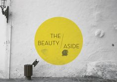 THE BEAUTY ASIDE by ARE WE DESIGNER , via Behance