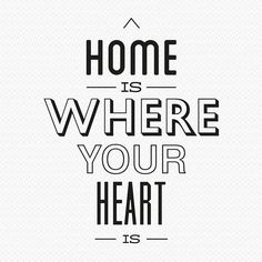 home is where - Google Search