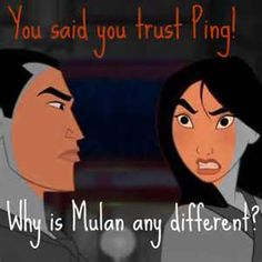 From Disney's Mulan. You go, girl!!