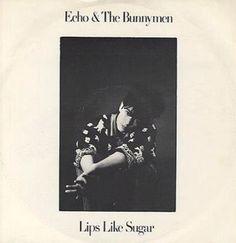 Echo & the Bunnymen ❤️ Lips Like Sugar 1987