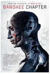 Top 500 The Banshee Chapter (2013) I love scary movies and this one actually scared me!