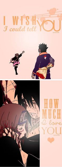 "Naruto Shippuden » <3 » Collage | ""I wish I could tell you how much I love you"" 