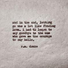 // r m drake Poem Quotes, Lyric Quotes, Life Quotes, Qoutes, Pretty Words, Beautiful Words, Rm Drake Quotes, Drake Lyrics, R M Drake