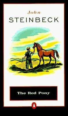"The Red Pony by John Steinbeck. ""It's beautiful..."" #RoaldDahl's Matilda Wormwood"
