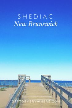Shediac, New Brunswick - Off to Everywhere
