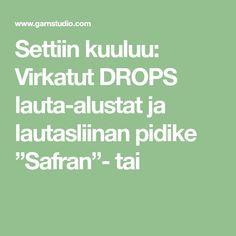 """Settiin kuuluu: Virkatut DROPS lauta-alustat ja lautasliinan pidike """"Safran""""- tai"""