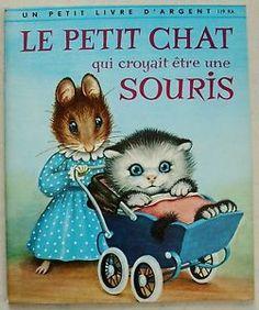 LE Petit Chat QUI Croyait Être UNE Souris Petit Livre D'Argent Deux Coqs D'OR | eBay