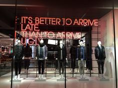 """TOPMAN, London,UK,""""It's better to arrive late than to arrive ugly"""", pinned by Ton van der Veer"""