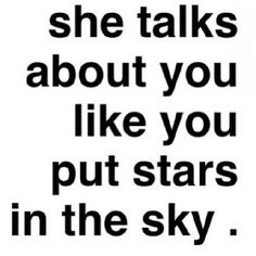 Best Love Quotes : Stars in the sky. - Quotes Sayings Love You, Just For You, My Love, Quotes To Live By, Me Quotes, Quotes About Him, Crush Quotes, You Found Me, Youre My Person