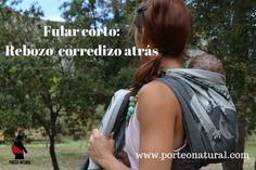 http://porteonatural.com/aprende-a-portear-nudo-rebozo-corredizo-atras-pasoapaso/  #pasoapaso #fularrígido #nudosconfular #portearbien #asesoradeporteo #portabebésergonómicos #porteoeuropa #portabebésespaña #portabebéscataluña