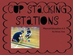 This contains great cup stacking stations! Elementary Physical Education, Elementary Pe, Pe Lessons, School Lessons, Teaching Skills, Teaching Resources, Pe Lesson Plans, Pe Activities, Pe Ideas