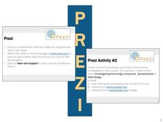 Prezi Lesson Activity Prezi.com.  * Prezi is a presentation tool that helps you organize and share your ideas  * This lesson contains 2 activities that students will perform using Prezi.com  * A Marking Scheme is included for both activities