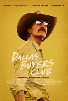 Dallas Buyers Club - Jean-Marc Vallée (Matthew McConaughey, Jared Leto, Jennifer Garner)