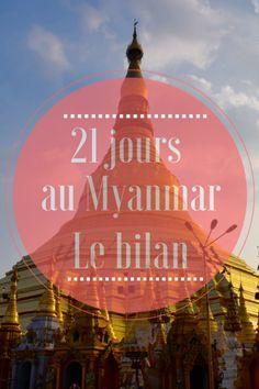 Après 21 jours au Myanmar, voici notre itinéraire et notre budget. Le bilan complet d'un voyage en Birmanie.
