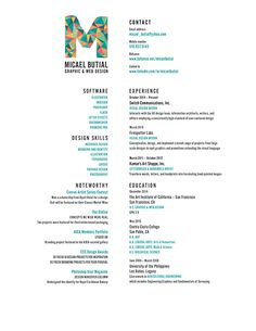 Love everything about this resume! The left and right justification to the center and the fun, colorful logo especially