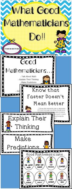 "What Good Mathematicians Do: poster and bookmark set. These posters are a great addition to any classroom! There are various sizes included to meet the diverse needs of learners and teachers. The full size posters are great for displaying on the board or in a bulletin board. They come with ""I can…"" and ""I know…"" statements. The half size posters are great for displaying in a area of limited space. The bookmarks can be printed and glued into math journals or planners."