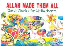 Allah Made Them All is a beautifully illustrated and creatively written story about love for Alllah and is meant to teach young minds about His bounty