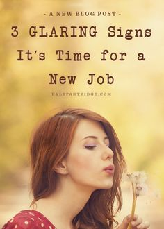 Is it time for you to leave?  http://dalepartridge.com/3-glaring-signs-time-new-job/