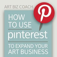 Some great advice on how artists and designers can attract more attention and followers to their work using Pinterest #pinterest #advice #art #artists #marketing #help #tips #biz #business
