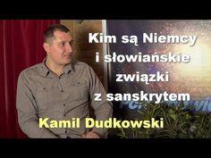 Kim są Niemcy i słowiańskie związki z sanskrytem – Kamil Dudkowski | Porozmawiajmy TV