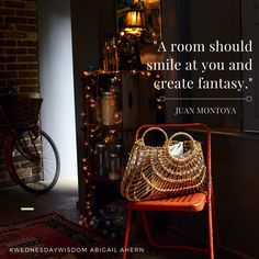 """""""A room should smile at you and create fantasy."""" - Juan Montoya #WednesdayWisdom"""