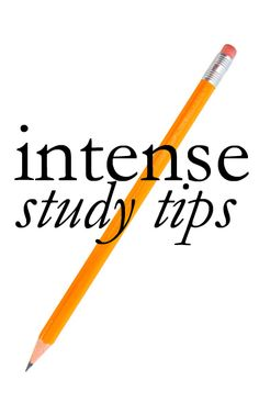 College Prepster study tips. http://www.thecollegeprepster.com/2011/01/intense-study-tips.html?m=1