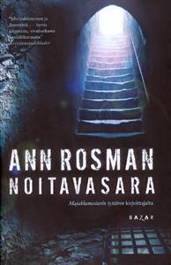 Noitavasara - Ann Rosman Literature, Ann, Facts, Reading, Books, Livros, Book, The Reader, Libri