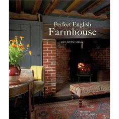 Buy Perfect English Farmhouse by Ros Byam Shaw at Mighty Ape NZ. Perfect English Farmhouse celebrates the characteristic style and fascinating history of the classic farmhouse and shows how to turn your own home int. English Farmhouse, English Country Style, Farmhouse Style, Farmhouse Decor, Farmhouse Books, Country French, Farrow Ball, Cream Tea, Cottages Anglais