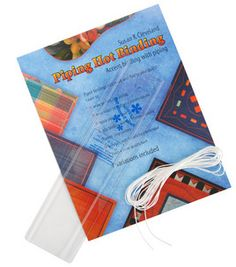 Piping Hot Binding Kit--Great product for making your own binding!!