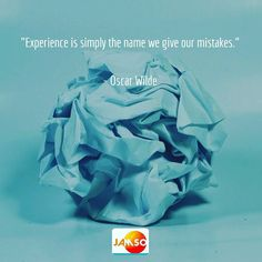 Great experience is most often gained from many mistakes.  Embrace the day.