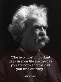 Mark Twain: Personal Development Made Easy: Finding Your Passion In Work: 20 Awesome Quotes Wise Quotes, Quotable Quotes, Famous Quotes, Great Quotes, Motivational Quotes, Inspirational Quotes, You Are Awesome Quotes, Unique Quotes, Author Quotes