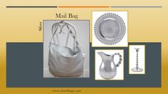 The purity of this precious metal is comparable to the simple nature of the Mail Bag…in that it doesn't overwhelm.