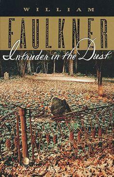 William Faulkner - Intruder In The Dust