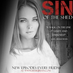 Visit: www.sharijryan.com for the newest episode of Sin of the Shed!
