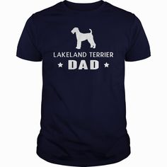 #Lakeland #Terrier Dad TShirt , Order HERE ==> https://www.sunfrog.com/Pets/122032091-639744990.html?70559, Please tag & share with your friends who would love it, #christmasgifts #renegadelife #birthdaygifts   #posters #kids #parenting #men #outdoors #photography #products #quotes
