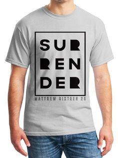 Surrender - Matthew 16:25 T-shirt | Christian Unisex T-shirt (Large, Grey)
