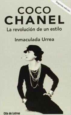 Coco chanel. la revolucion de un estilo: Amazon.es: Inmaculada Urrea Gómez: Libros