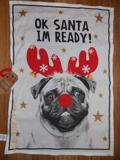 PUG DOG REINDEER Christmas Tea Towel OK SANTA I'M READY! Primark  #PRIMARK #KitchenTeaTowels
