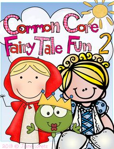Fairytale Fun! This unit has puppets, plays and many activities that meet the common core.